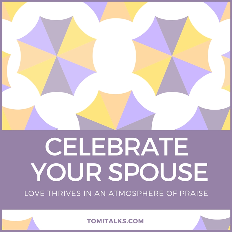 Celebrate your spouse