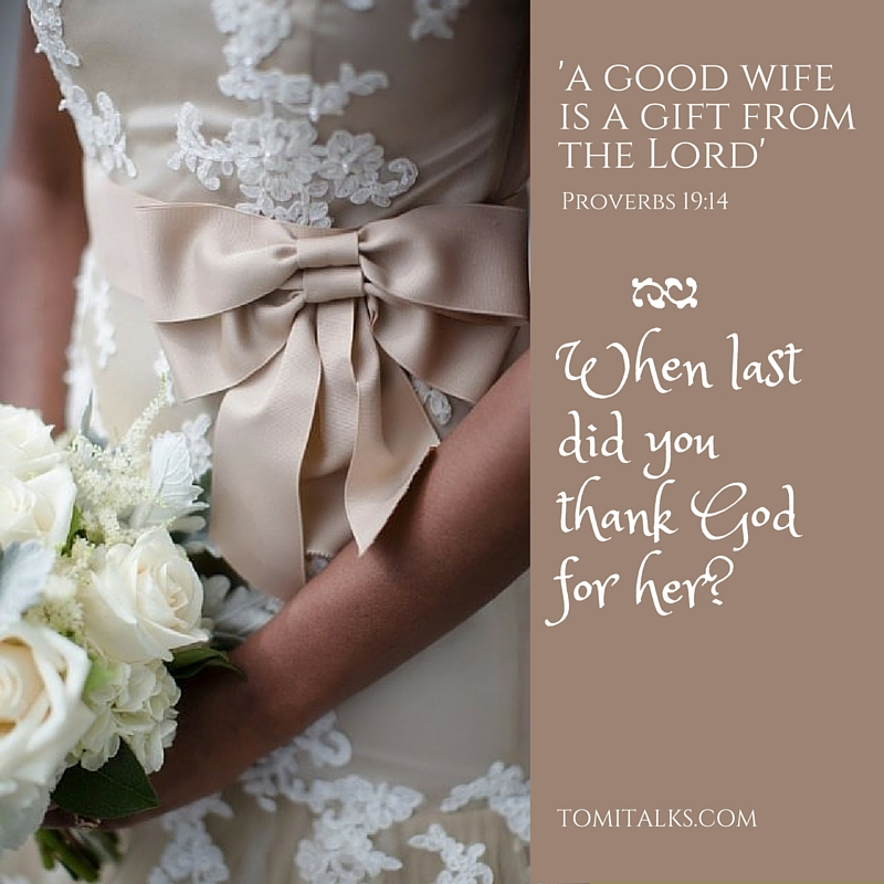 Thank God for your wife