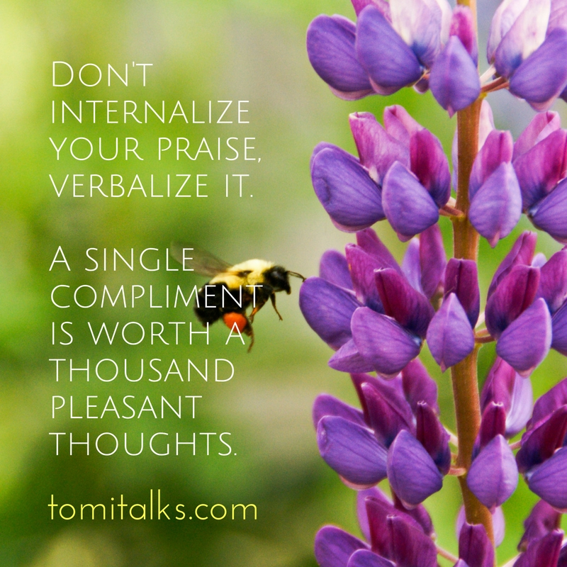 Verbalize your praise